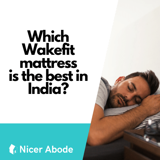 which wakefit mattress is the best in india?