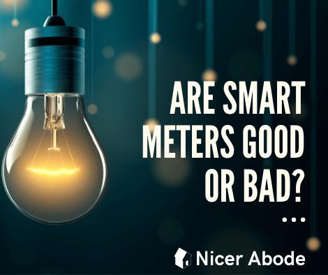 smart meters good or bad idea